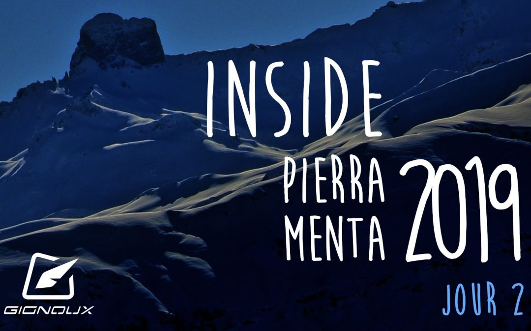 Pierra Menta 2019 Day 2